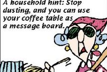 Funny - Maxine / Maxine says what's on her mind ...lol