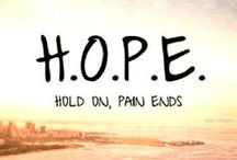 Hope / Staying positive and having hope