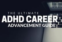 ADHD & Career / Leverage your ADHD superpowers so you can gain traction at your job, and advance in your career