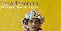 """Terra de somnis / """"Terra de somnis"""". Exposició que mostra a les dones de les comunitats rurals d'Anantapur (Índia) a través de les fotografies de Cristina García Rodero. Del 20 de setembre al 8 de gener de 2017"""