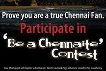 'Be A Chennaite' Contest / 'Upload a photo that shows you as a true Chennaite, Caption it and Submit'  You can win an exciting Gift Voucher
