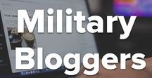 Military Bloggers / Bloggers from the military world tell it like it is and can help you in your journey!
