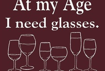 Wines, Bottles, Glasses and Cheer! / Love a wonderful glass of wine!