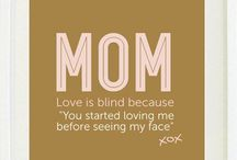 Mom / About my Mom