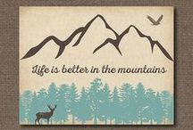 Home Sweet MOUNTAIN Home Decor / Spruce up the mountain home!