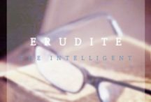 Erudite / Those who blamed ignorance formed Erudite