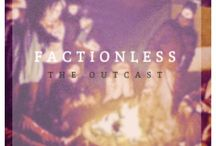 Factionless / Those who didn't fit become Factionless