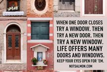 Spiritual: When One Door Closes.... / ...Another door opens. / by C. A. Talamantez