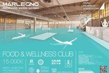 "International Competition 2015 ""Food&Wellness Club"" / Concorso internazionale di architettura http://www.marlegno.it/food-wellness-club/"
