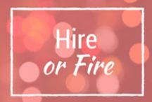 Hire or Fire / Really Cool Tools and Techniques to make you a Hiring Ninja and make your Boss stand up to applaud your truly awesome Competency-Based Interviewing (CBI) Skills!