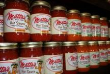 Matta's Products / Matta's Restaurants famous sauces have been household favorites for many years. Our sauces can be purchased online (http://www.mattas.com/shop.html)  or in any of our 4 locations.
