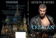Triztan (The Russian Roulette Series) / Triztan from the Fixer Trilogy