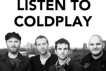 Coldplay / I don't like you if you don't like Coldplay. Simple as that.
