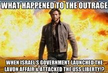 LAVON AFFAIR USS LIBERTY; Israel truth exposed ifamericansknew.org freegaza.org jewsnotzionists.org / Disclaimer: I do NOT h8 all Jews. http://scgnews.com/cnn-confirms-israelis-cheer-as-civilians-are-murdered-in-gaza-video http://scgnews.com/times-of-israel-article-when-genocide-is-permissible-just-a-little-too-honest http://www.infowars.com/the-real-reason-for-the-assault-in-gaza/ http://www.infowars.com/destroying-gaza-delaying-palestine/ http://www.infowars.com/israel-is-stealing-and-murdering-its-way-through-palestine/ https://www.youtube.com/results?search_query=How+Israel+controls+America