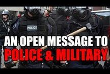 Open messages to military & law enforcement. / Please share with law enforcement and military personnel! Share on law enforcement and military forums and social media pages. Let everyone from security guards (and regular officers) to sheriffs (and police chiefs) and privates to generals see these messages!