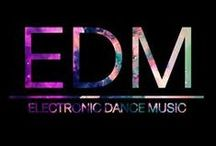 E D M / Electronic Dance Music