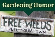 Gardening Humor / gardening jokes, silly stuff for gardeners, gardening humor