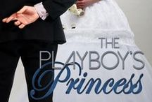 The Playboy's Princess / Photos that inspire or remind me of my novel The Playboy's Princess