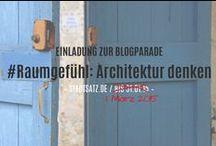 blogparade. #raumgefühl / Einsendungen zur #Blogparade #Raumgefühl Alle Infos findest du im Blog: bit.ly/raumgefühl +++ Wie bewegst du dich durch den #Raum? Was kannst du sehen? Welche Geräusche hörst du und welche Gerüche nimmst du wahr? Wie fühlen sich die unterschiedlichen #Oberflächen an? Und wie schmeckt #Architektur? +++ - bis 01.03.15 /// offen für alle - +++ PLEASE NOTE THE different COPYRIGHTS!  #Baukultur #Architekt #Kultur #Wohnen #Lifestyle #Reisen #Blog #Blogger #Blogs #architecture #culture
