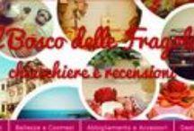 Le recensioni de Il Bosco delle Fragole