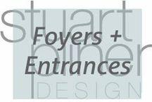 Luxury Lifestyle- Entrances / Stuart Pliner Designs inspirational foyer and entrance interior design