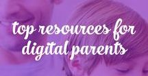 Top Resources for Digital Parents / Digital downloads, checklists, and ebooks for parents in the digital age. www.digitalparentingcoach.com/freebies