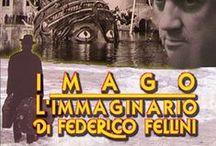 Filmografia / Cinema. Arte figurativa in movimento.  Federico Fellini