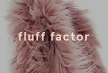 Fluff Factor / The furry goodness that we bring to any outfit. It could be a scarf, bag or even a pom-pom, but here at EGO we're lovin' it.