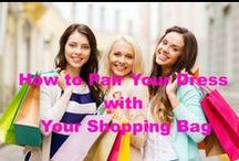 Match Your Dress With Beautiful Shopping Bags / Follow these easy tips to pair your dress with your shopping bag.