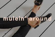 Mulein' Around