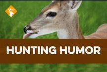 Hunting Humor / We love hunting! / by Hunter Ed