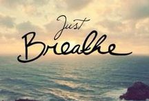 Inspirational Quotes / Feel-good quotes to flick back on when you're feeling down.