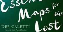 Essential Maps for the Lost / Ideas, inspiration, and more from my newest book.