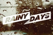 rainy days / by East Street Studios