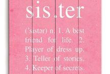 For my Girlies! / by Sara Gardner