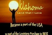 Oklahoma..Land That I Love!!!!!! / Oklahoma born and raised. Lived a few other places like California,Texas,Kansas,Nebraska and Tennessee but always came back to Oklahoma. I love to see other places but my heart is in Oklahoma!!  / by Peggy Miller