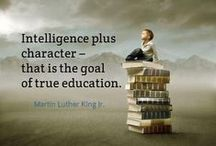 Education  Insights / Intelligence plus character, that is the goal of true education - Martin Luther King Jr.