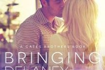 Bringing Delaney Home / Quinn's Story. The Cates Brothers Series.