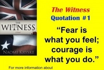 Wisdom from The Witness / People don't just read The Witness by Naomi Kryske, they experience it. Life lessons abound in the pioneer self help novel.
