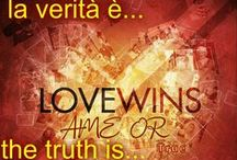 LOVE ÂME OR WIN True* / La verità è... The Truth is.. by True Enjoy* * quotes * share and enjoy*