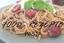Food - Rezepte Pasta / Food - Rezepte Pasta
