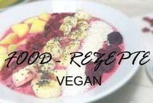 Food - Rezepte Vegan / Food & Rezepte Vegan