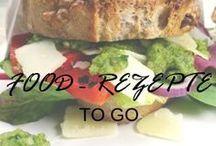 Food - Rezepte to go / Food - Rezepte to go