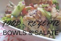Food - Rezepte Bowls und Salate / Food - Rezepte Bowls und Salate