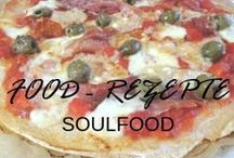 Food - Rezepte Soulfood / Food - Rezepte Soulfood