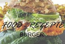 Food - Rezepte Burger / Food - Rezepte Burger