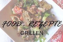 Food - Rezepte Grillen / Food - Rezepte zum Grillen