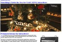 VASE NEWS / A monthly e-newsletter is sent to VASE subscribers,providing a forum for exchange of information and helping the lovers of this fine Australian designed and built product connect!