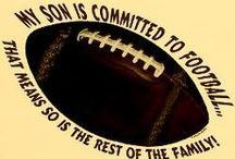 Football Mom / Whether you like to watch the NFL, College, High School or your little one's play, once a football fan, always a football fan.