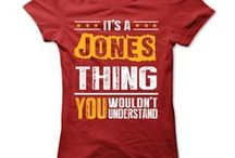 Jones Shirts / A beautiful collection of t-shirts just for the Jones family.